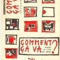 Comment ça va ?, de Vladimir Maïakovski, Clémence Hiver Editeur, 1988. Affiche